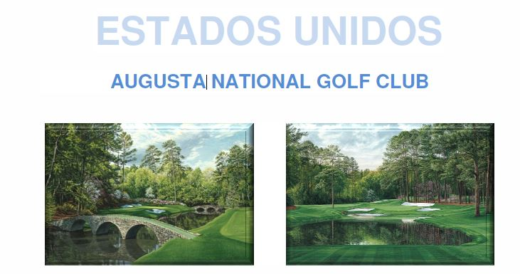 AUGUSTA NATIONAL GOLF CLUB - Estados Unidos