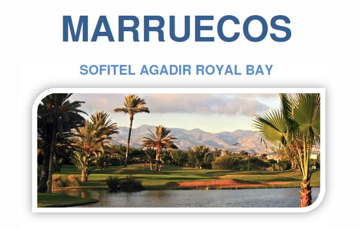 SOFITEL AGADIR ROYAL BAY - Marruecos